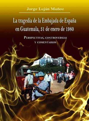 La tragedia de la Embajada de España en Guatemala